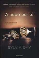 Day Silvia A nudo per te The crossfire trilogy vol. 1 Mondadori 2012