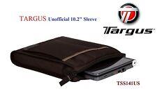 """BRAND NEW Targus Unofficial 10.2"""" Sleeve , SlipCase, TSS141US"""