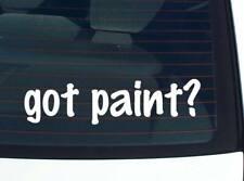 got paint? JOB OCCUPATION PAINTER FUNNY DECAL STICKER ART WALL CAR CUTE