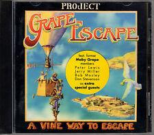 PROJECT GRAPE ESCAPE a vine way to escape CD OOP ex MOBY GRAPE