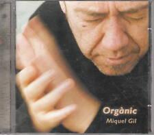 Miquel Gil Orgànic World CD