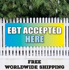 Banner Vinyl EBT ACCEPTED HERE Advertising Sign Flag Electronic Transfer Welfare