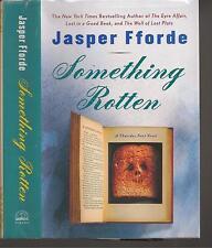 SOMETHING ROTTEN ~ Jasper Fforde SIGNED 1ST EDITION Fine