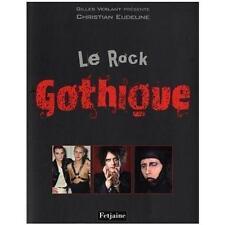Beau livre  - LE ROCK GOTHIQUE