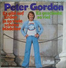 """7""""1974! PETER GORDON Es gibt auf Erden ja so .. /MINT-"""