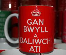 GAN BWYLL A DALIWCH ATI KEEP CALM AND CARRY ON GIFT MUG CUP WELSH WALES CYMRU