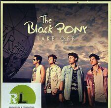 The BLACK PONY CD Take Off (C) 2011 PROMO ALBUM/12 tracks