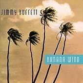Banana Wind by Jimmy Buffett (CD, Jun-1996, Margaritaville/MCA)