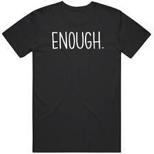 Enough Black Lives Matter T Shirt