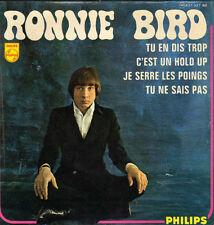 "RONNIE BIRD TU EN DIS TROP / C'EST UN HOLD UP FRENCH ORIG EP 45 PS 7"""