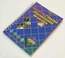 2007 World Scout Jamboree INTERNATIONAL SERVICE TEAM HANDBOOK (FRENCH VERSION)