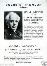 Publicité disque Ducretet Thomson Selmer Bela Bartok Marcel Landowski