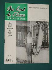 Au bord de l'eau Plaine et Bois Revue de pêche et de chasse 1961 septembre