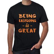 Being Easygoing is Great Herren T-shirt Schwarz Geburtstag Geschenk 00375