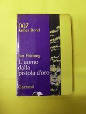 FLEMING - UOMO DALLA PISTOLA D'ORO - ED.GARZANTI - 1°ED.1966