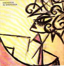 EISENSTEIN - De Santi Pier Marco (a cura di) - Eisenstein su Eisenstein