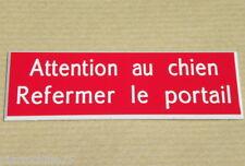 plaque gravée ATTENTION AU CHIEN REFERMER LE PORTAIL (2 versions) petit format