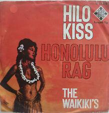 """7"""" 1962 ! THE WAIKIKIS : Hilo Kiss + Honolulu Rag /VG+"""