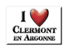 MAGNETS FRANCE PROVENCE ALPES CÔTE D'AZUR I LOVE CLERMONT EN ARGONNE (55)--