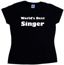 World's best chanteur Mesdames t-shirt