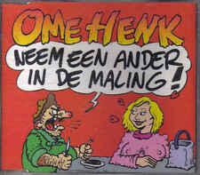 Ome Henk-Neem een ander in de Maling cd maxi single