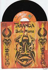 TARANGA (Peter Schuller) Belle Mama 45/GER/PIC