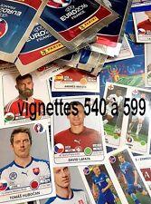 Sticker 540 à 599  PANINI UEFA  EURO 2016 FRANCE - VIGNETTES