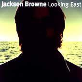 Jackson Browne - Looking East (1996)