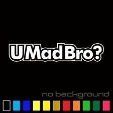 U Mad Bro? Sticker Vinyl Decal - Umadbro? Jdm Illest Race Drift Funny Car Window