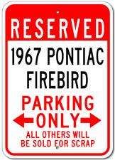 1967 67 PONTIAC FIREBIRD Parking Sign