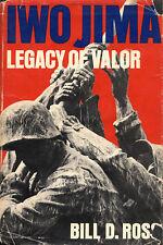 Iwo Jima: Legacy Of Valor by Ross HB 1985 USMC Marines