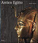 Antico Egitto Lo splendore dell'arte dei faraoni Electa Milano 2001