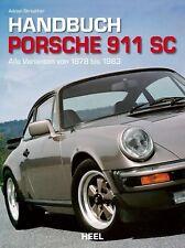 Porsche 911 SC 1978-1983 - Handbuch Companion Buch book (Super Carrera Technik)