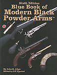 Blue Book of Modern Black Powder Arms Gun Firearm Guide by John B. Allen 6th Ed