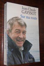 Sur ma route Jean-Claude GASSOT