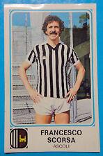 FIGURINA CALCIATORI PANINI 1978/79 SCORSA-ASCOLI n.6 NUOVA