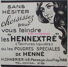PUBLICITE HENNEXTRE TEINTURE POUDRE HENNE 1919 AD HAIR