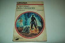 URANIA MONDADORI N. 917-JACK WILLIAMSON-IL RITORNO DEGLI UMANOIDI-2 MAGGIO 1982