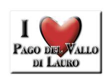 CALAMITA CAMPANIA FRIDGE MAGNETE SOUVENIR I LOVE PAGO DEL VALLO DI LAURO (AV)