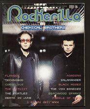 ROCKERILLA 257/02 HARD ROCK CHEMICAL BROTHERS CORNELIUS NOTWIST ROADSAW MALOMBRA