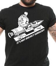 Rocket Surgery Cool Graphic Sarcastic Sarcasm Novelty Funny T Shirt