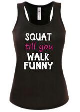 Womens t shirt Vest Tank Top S-XL SQUAT TILL YOU WALK FUNNY racer back vest