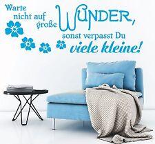 X1468 Wandtattoo Spruch / Warte nicht auf große Wunder Wandsticker Aufkleber