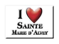 MAGNETS FRANCE - AUVERGNE SOUVENIR AIMANT I LOVE SAINTE MARIE D'ALVEY (SAVOIE)