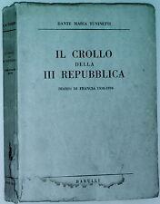 Il crollo della 3 Repubblica FRANCIA 1938-1939 Dante Maria Tuninetti