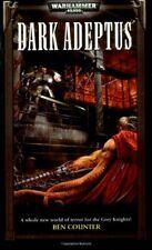Dark Adeptus (Warhammer 40,000: 'Grey Knights' Seri... by Counter, Ben Paperback