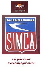 Altaya - Les belles années Simca - Fascicules d'accompagnement (au choix)