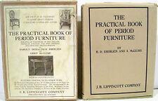 The Practical Book of Period Furniture 1914  wslipcase