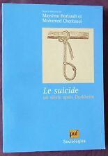 LE SUICIDE un siècle après Durkheim