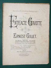 Partition Piano 4 mains Ernest GILLET Entr'acte-Gavotte